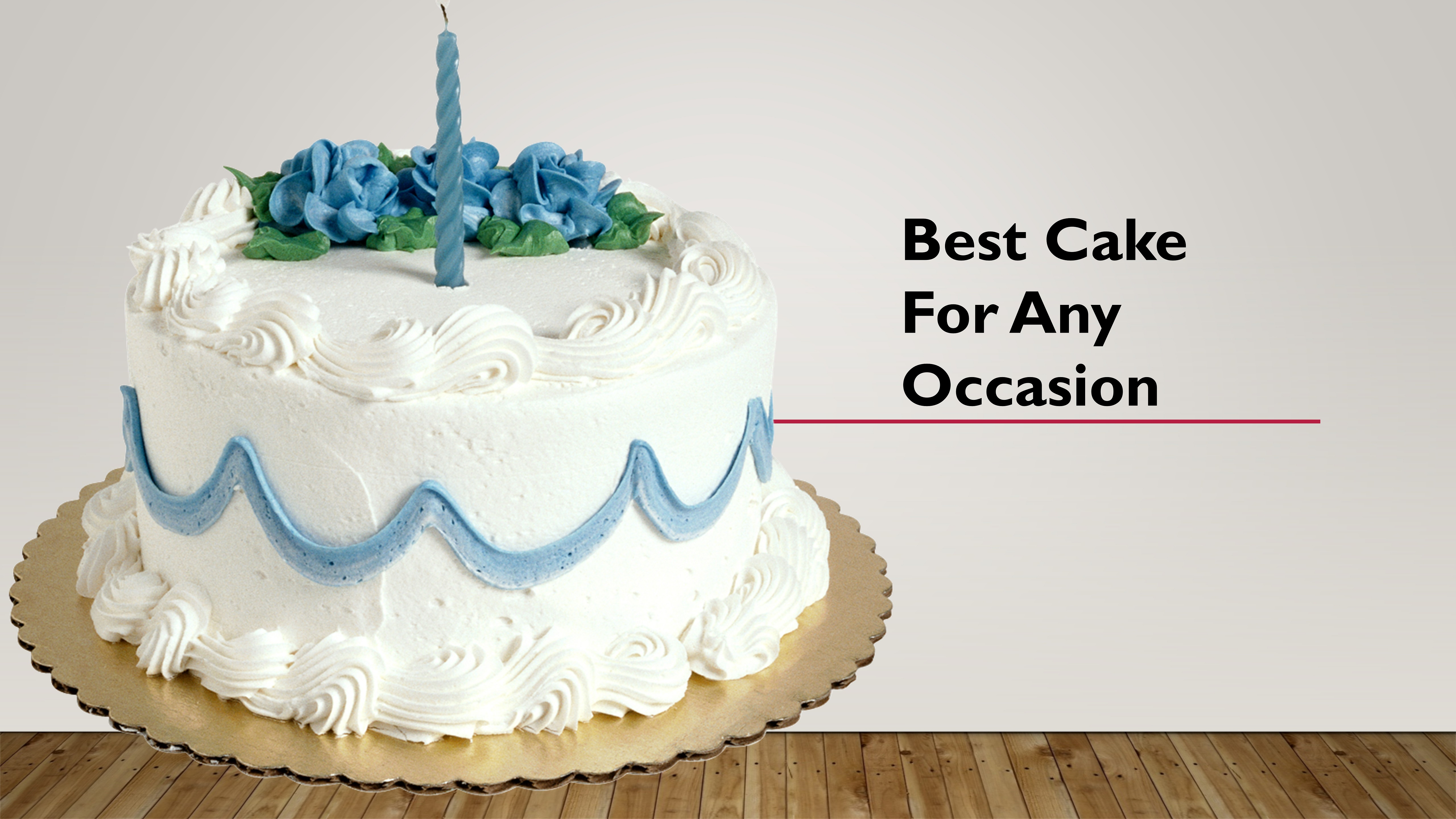 Cake for Any Occasion