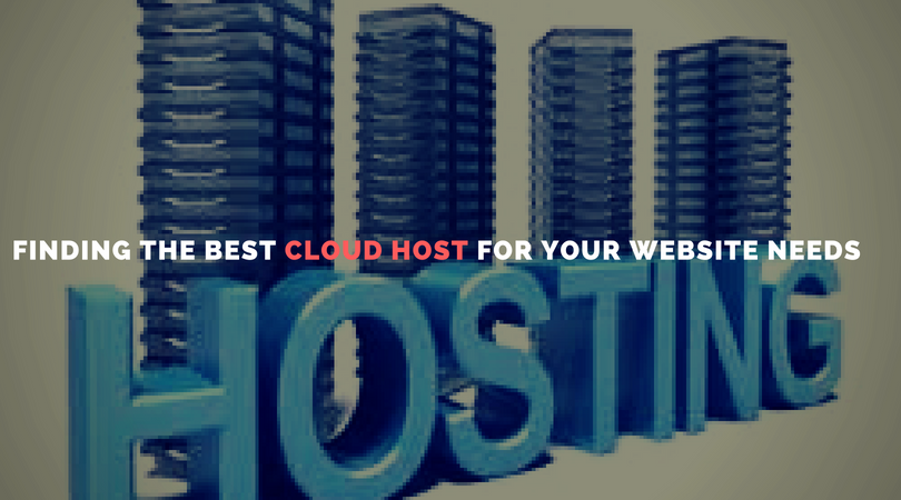 Finding The Best Cloud Host for Your Website Needs