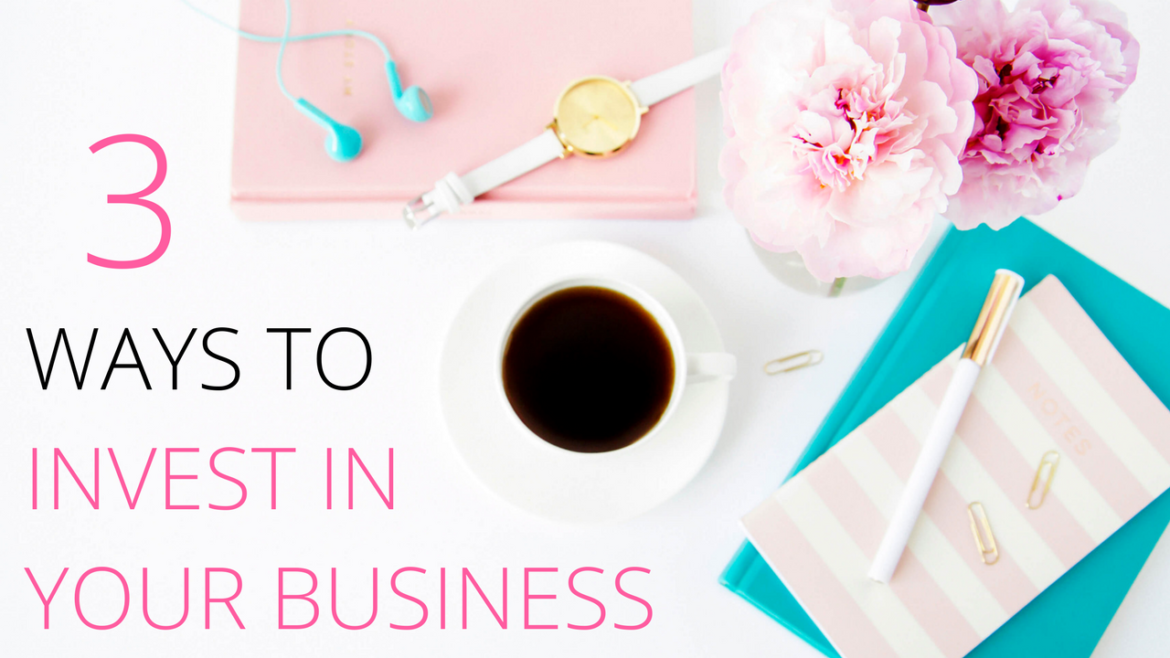 The best ways to invest in your business